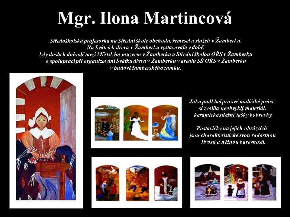 Mgr. Ilona Martincová