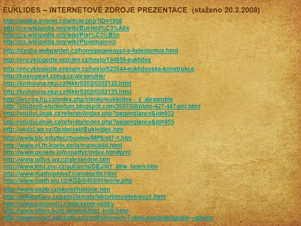 EUKLIDES – INTERNETOVÉ ZDROJE PREZENTACE (staženo 20.3.2008)