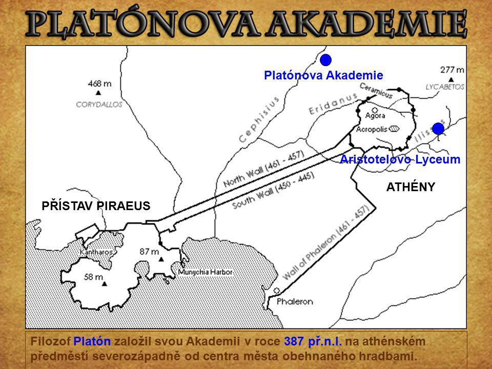 ATHÉNY PŘÍSTAV PIRAEUS. Platónova Akademie. Aristotelovo Lyceum.