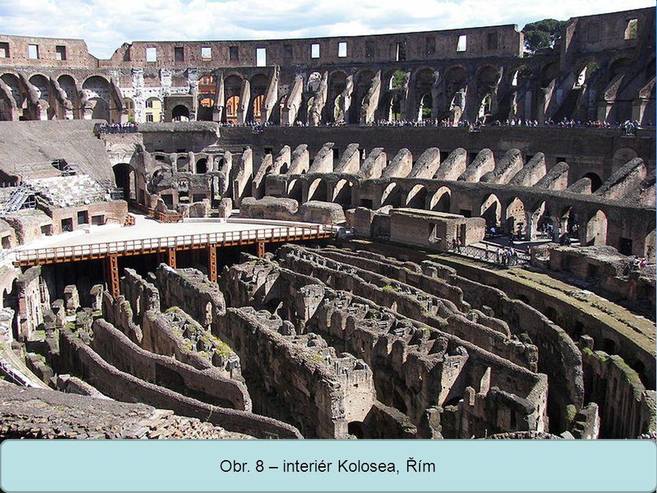 Obr. 8 – interiér Kolosea, Řím