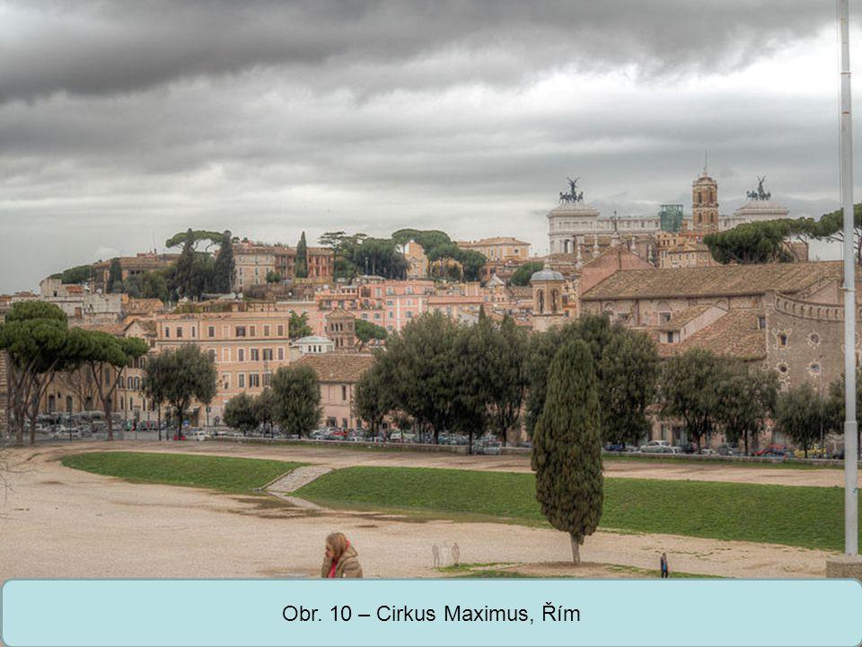 Obr. 10 – Cirkus Maximus, Řím