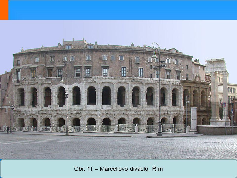 Obr. 11 – Marcellovo divadlo, Řím