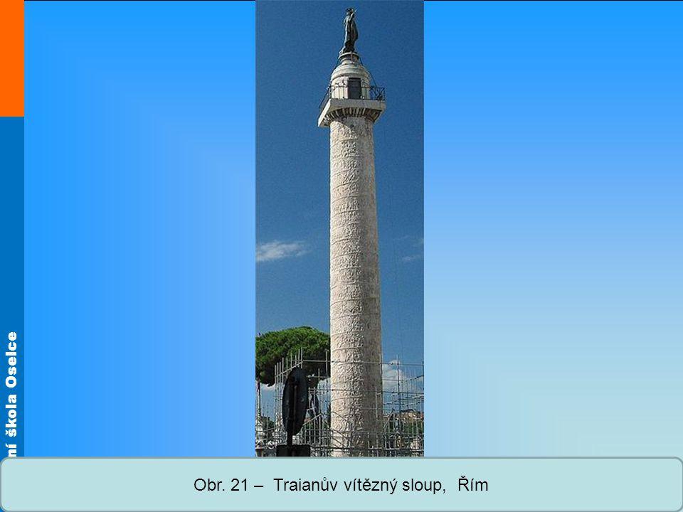 Obr. 21 – Traianův vítězný sloup, Řím