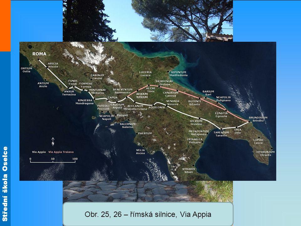 Obr. 25, 26 – římská silnice, Via Appia