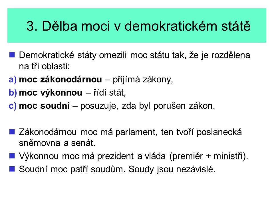 3. Dělba moci v demokratickém státě