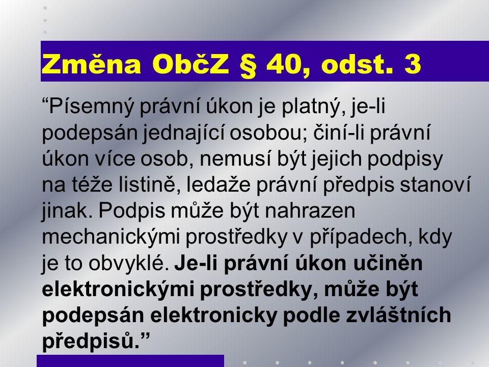 Změna ObčZ § 40, odst. 3