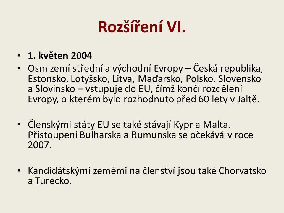 Rozšíření VI. 1. květen 2004.