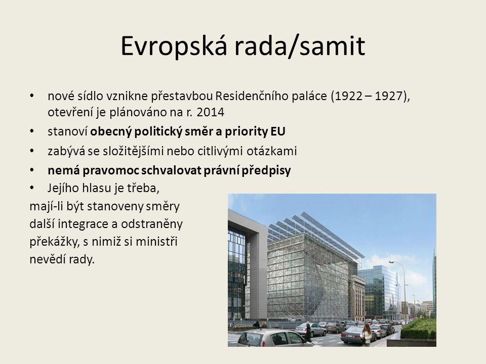 Evropská rada/samit nové sídlo vznikne přestavbou Residenčního paláce (1922 – 1927), otevření je plánováno na r. 2014.