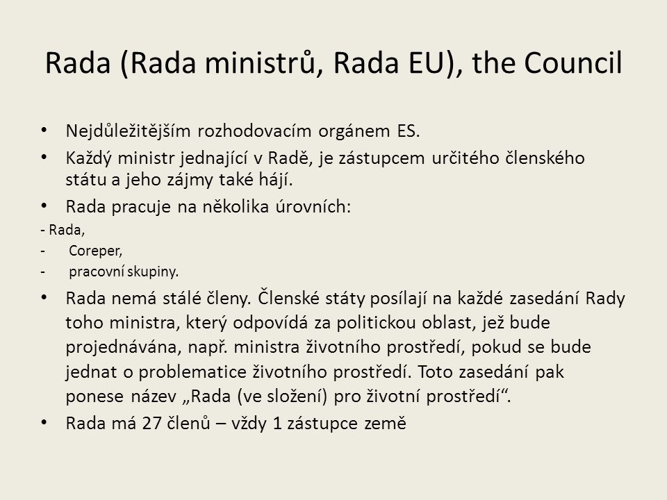 Rada (Rada ministrů, Rada EU), the Council