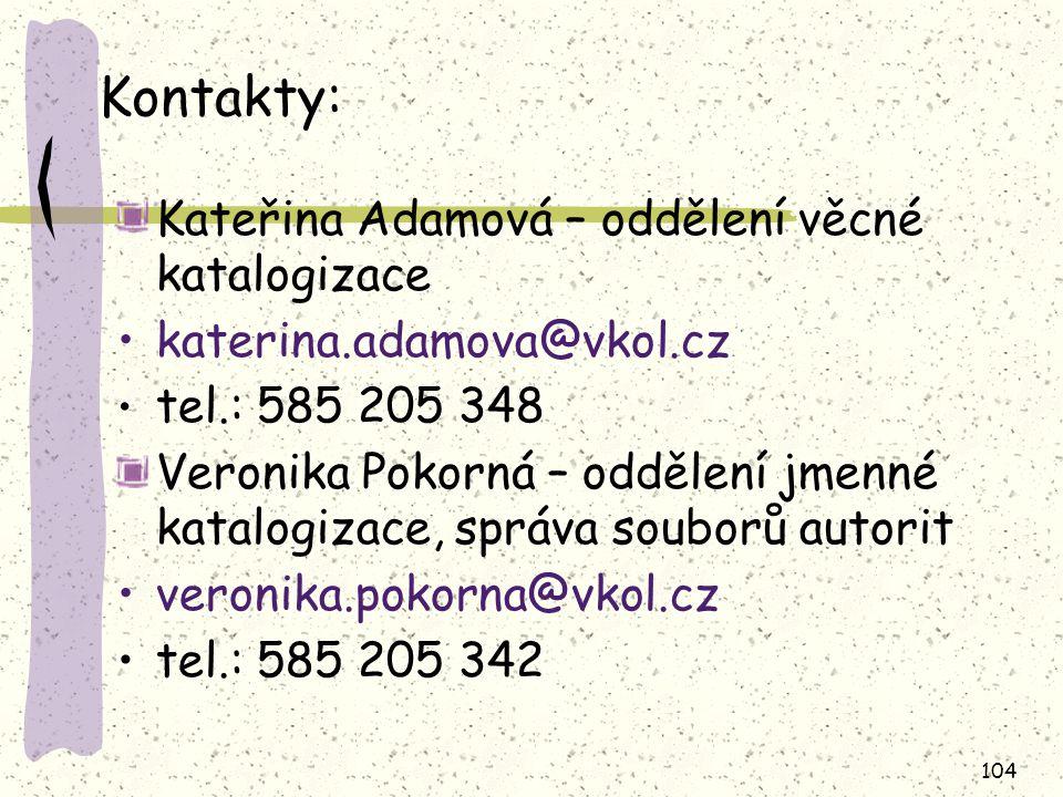 Kontakty: Kateřina Adamová – oddělení věcné katalogizace