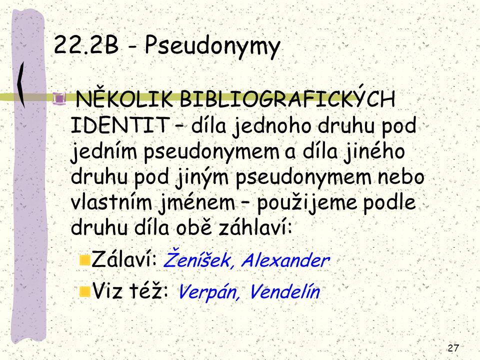 22.2B - Pseudonymy Zálaví: Ženíšek, Alexander