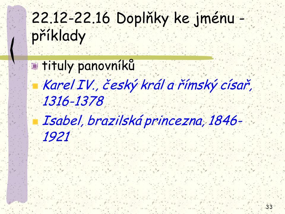 22.12-22.16 Doplňky ke jménu - příklady