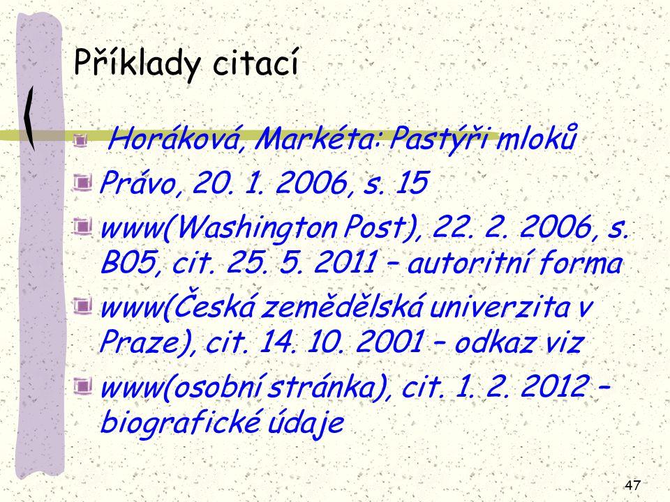 Příklady citací Právo, 20. 1. 2006, s. 15