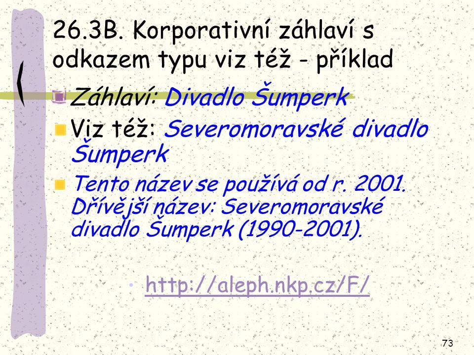 26.3B. Korporativní záhlaví s odkazem typu viz též - příklad
