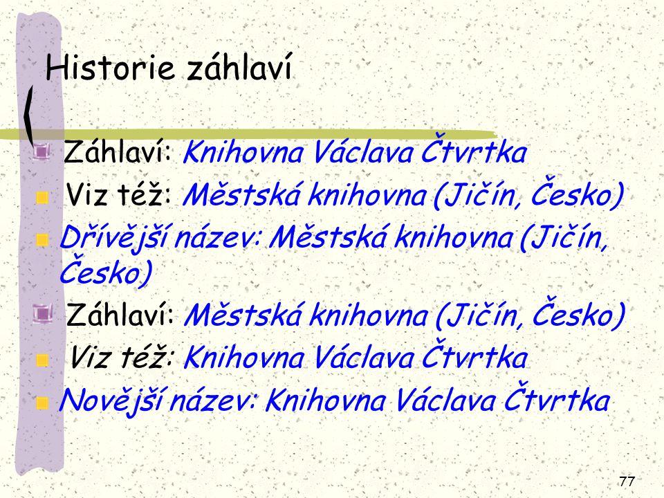 Historie záhlaví Viz též: Městská knihovna (Jičín, Česko)