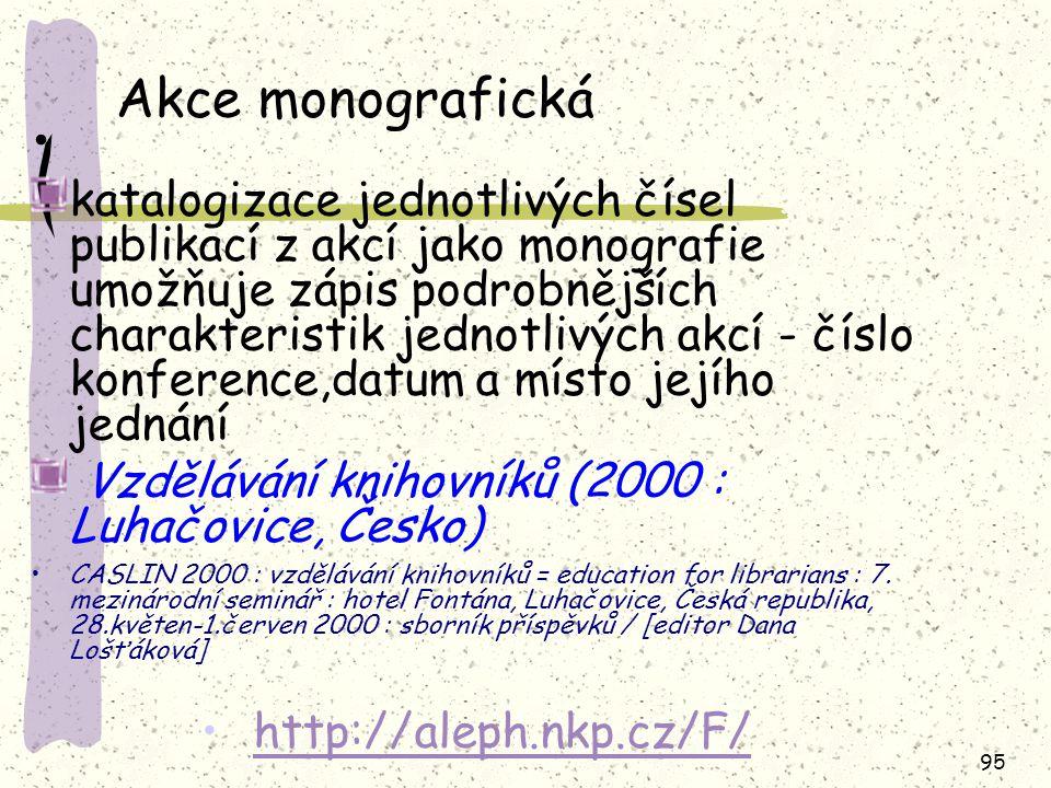 Akce monografická