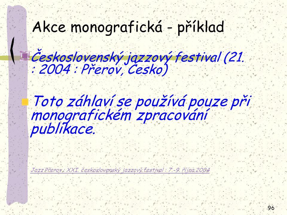 Akce monografická - příklad