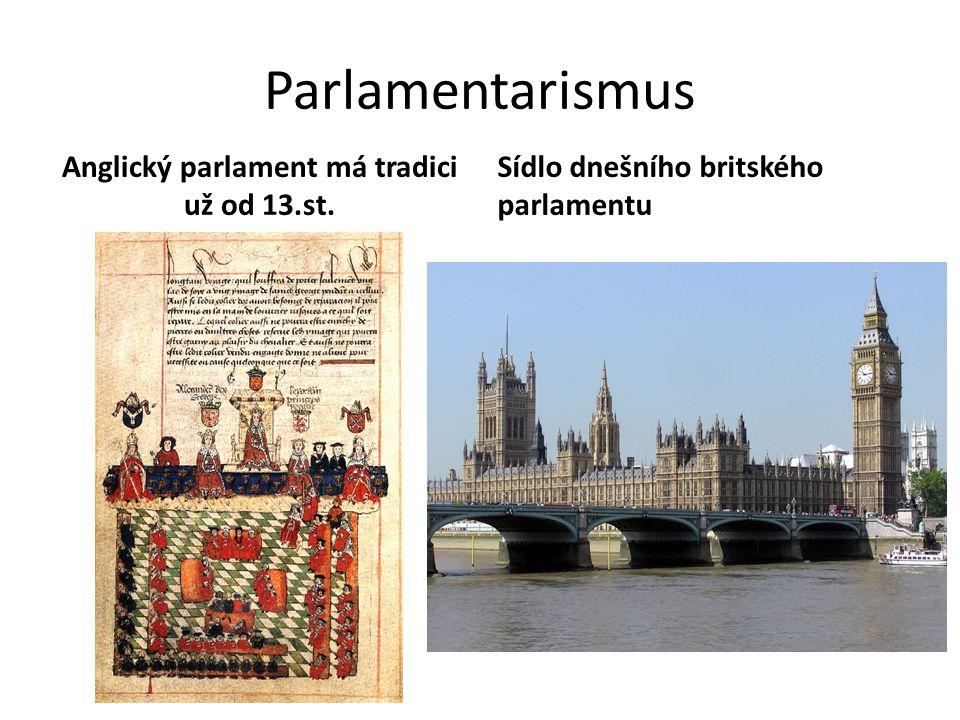 Anglický parlament má tradici už od 13.st.