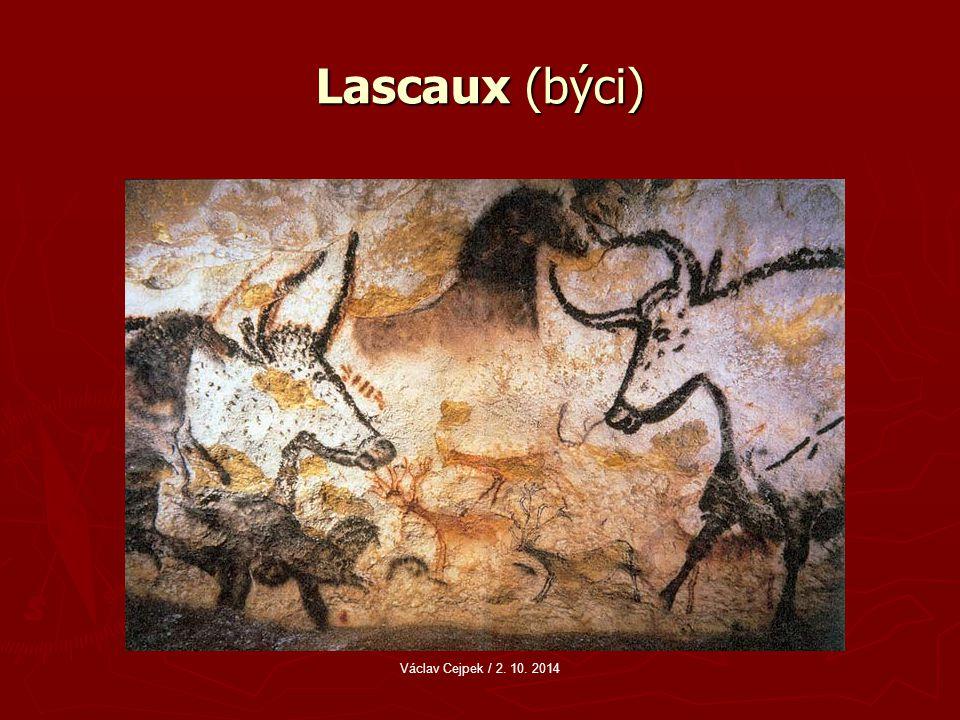 Lascaux (býci) Václav Cejpek / 2. 10. 2014
