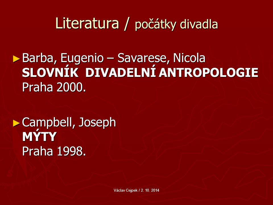 Literatura / počátky divadla