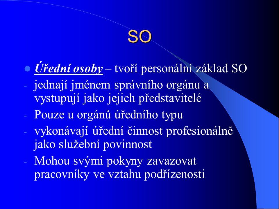 SO Úřední osoby – tvoří personální základ SO