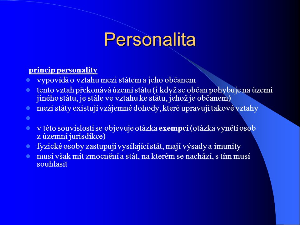 Personalita vypovídá o vztahu mezi státem a jeho občanem