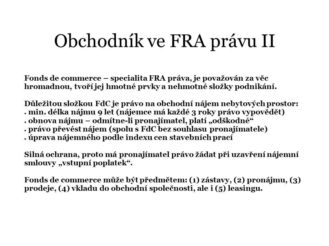 Obchodník ve FRA právu II