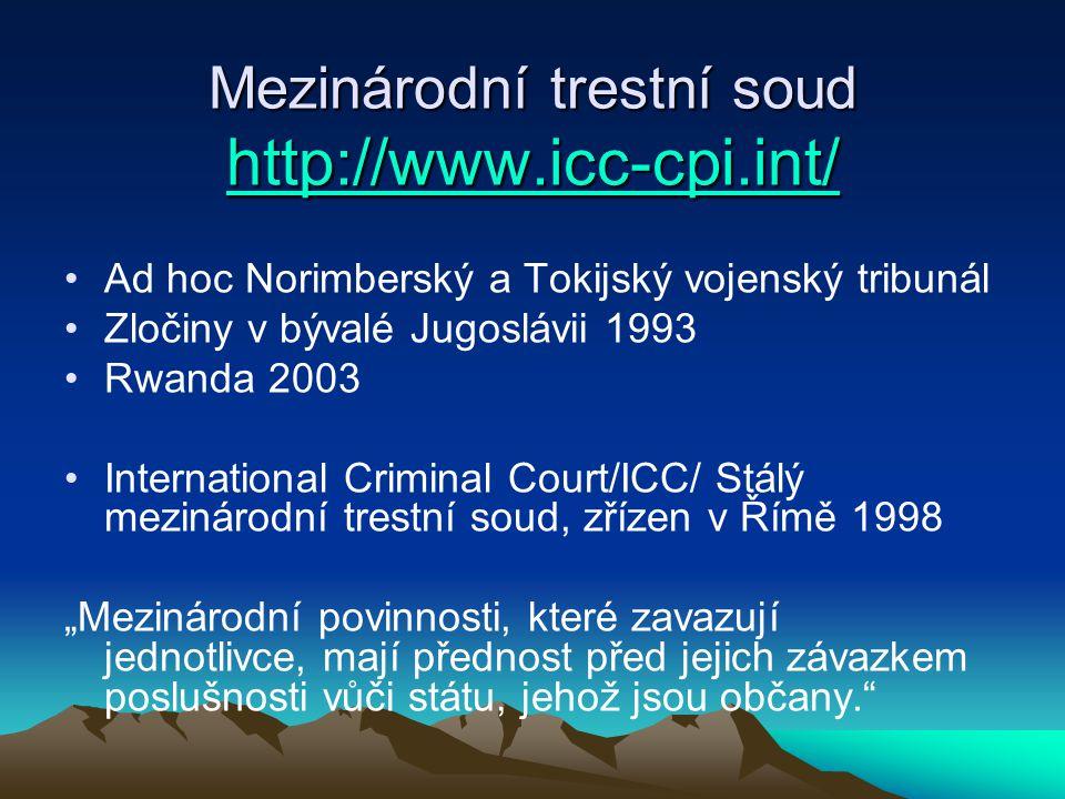 Mezinárodní trestní soud http://www.icc-cpi.int/