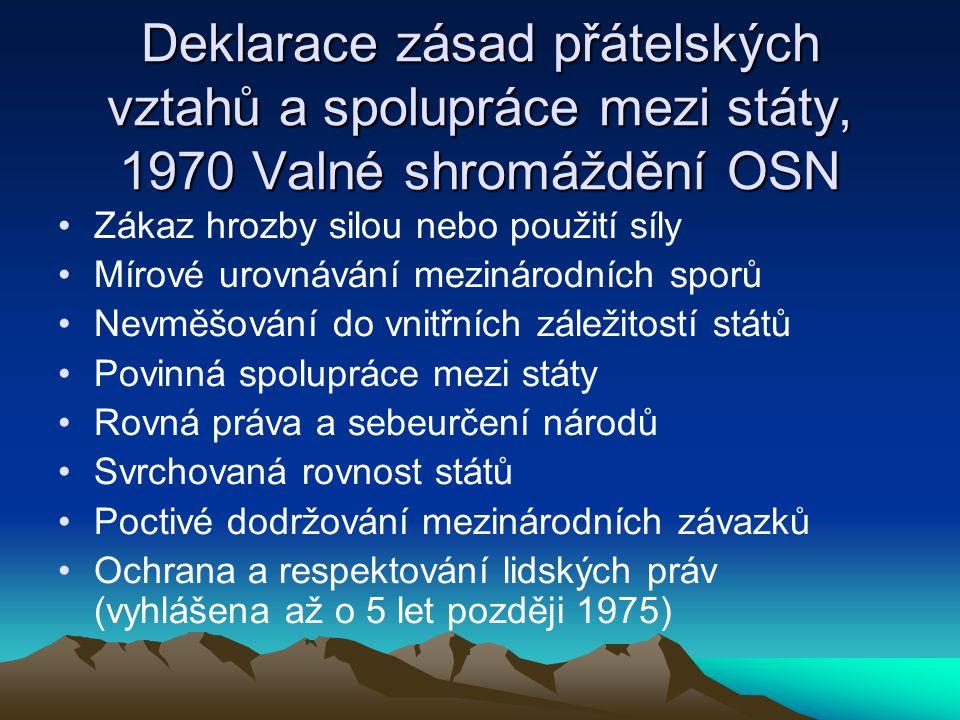 Deklarace zásad přátelských vztahů a spolupráce mezi státy, 1970 Valné shromáždění OSN