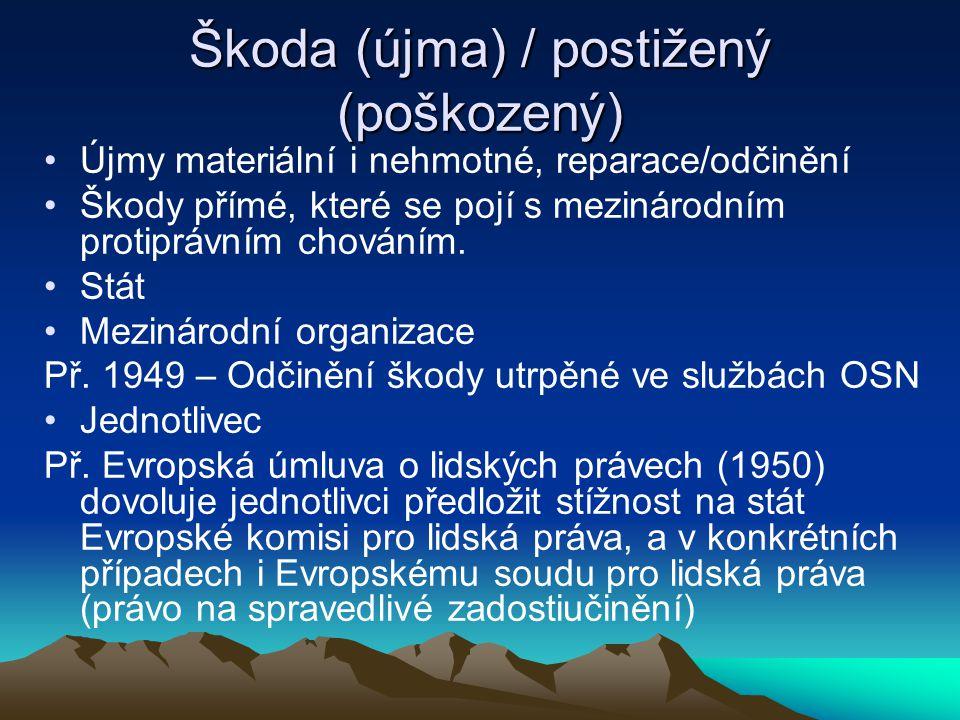 Škoda (újma) / postižený (poškozený)