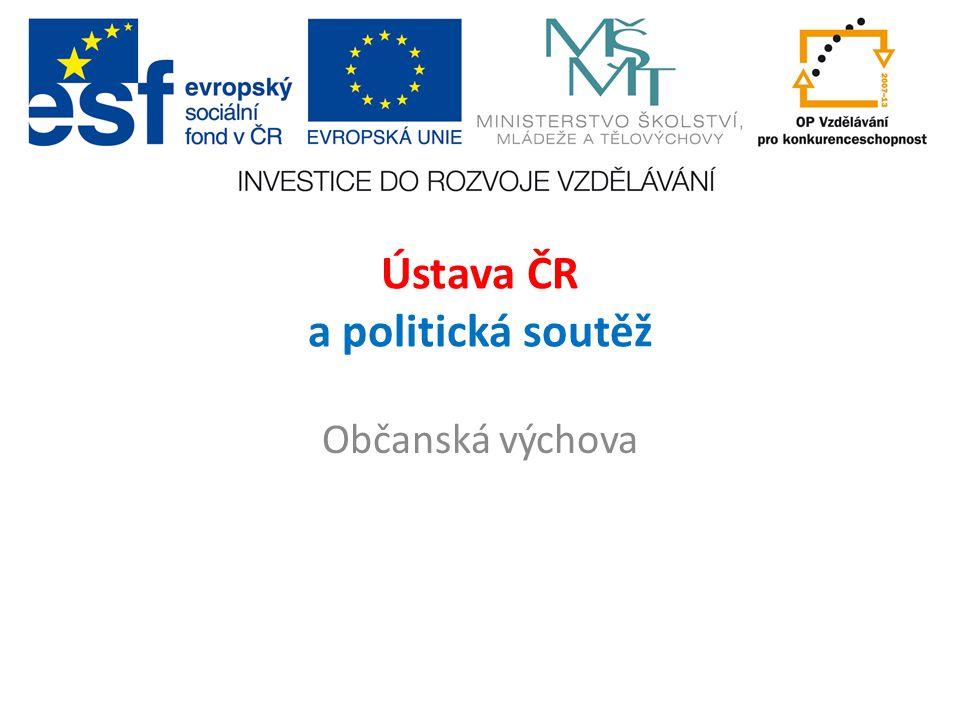 Ústava ČR a politická soutěž