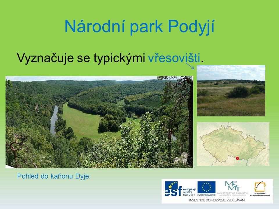 Národní park Podyjí Vyznačuje se typickými vřesovišti.