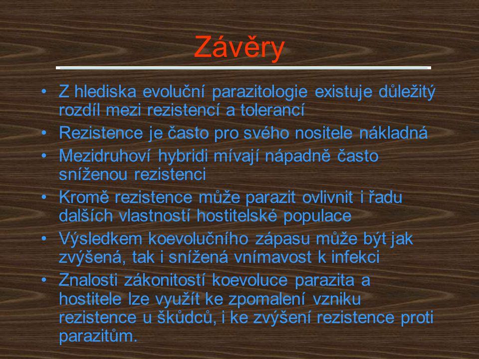 Závěry Z hlediska evoluční parazitologie existuje důležitý rozdíl mezi rezistencí a tolerancí. Rezistence je často pro svého nositele nákladná.