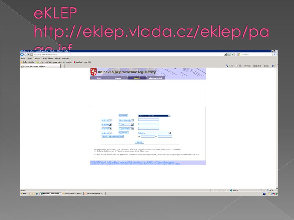 eKLEP http://eklep.vlada.cz/eklep/page.jsf