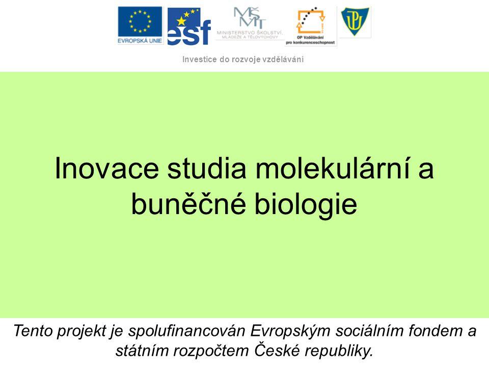 Inovace studia molekulární a buněčné biologie