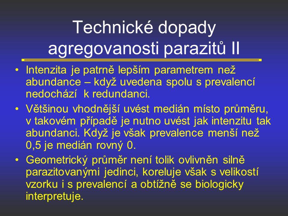 Technické dopady agregovanosti parazitů II