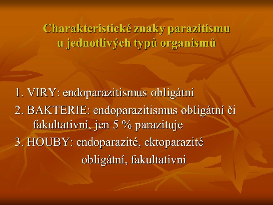 Charakteristické znaky parazitismu u jednotlivých typů organismů