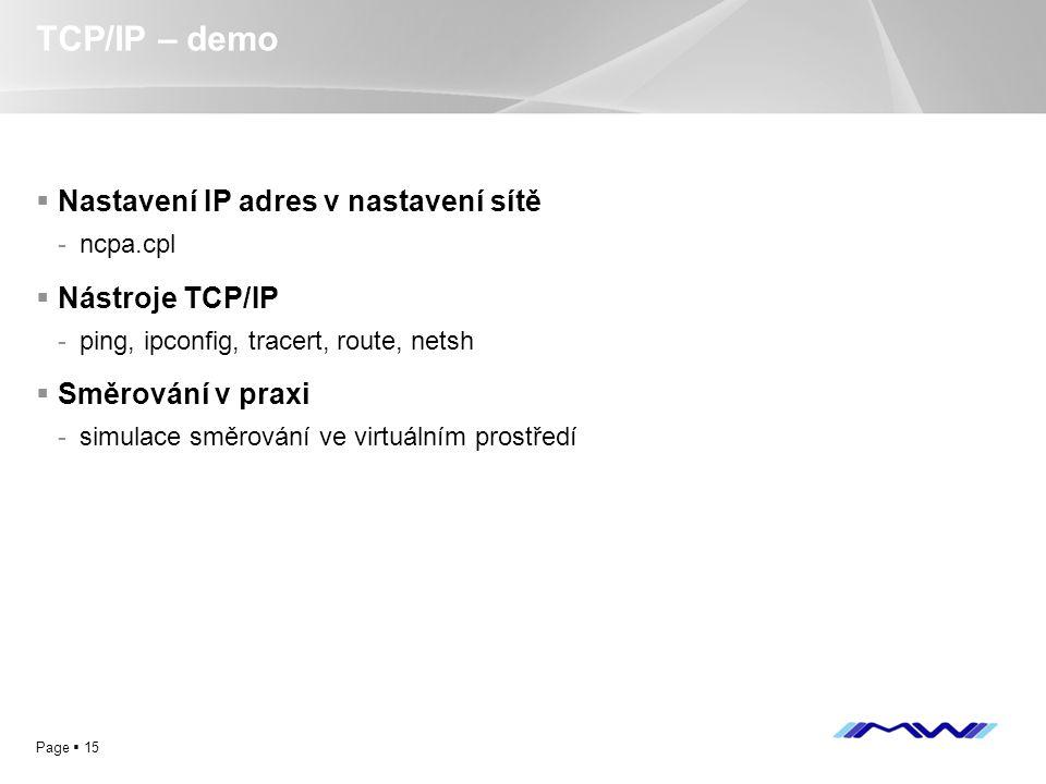 TCP/IP – demo Nastavení IP adres v nastavení sítě Nástroje TCP/IP