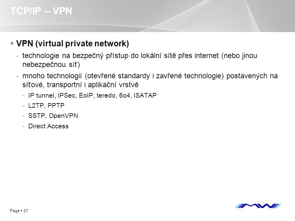 TCP/IP – VPN VPN (virtual private network)