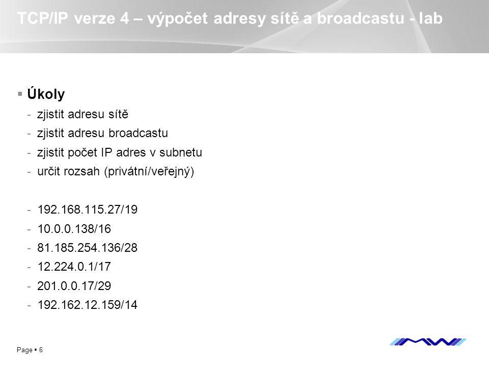 TCP/IP verze 4 – výpočet adresy sítě a broadcastu - lab