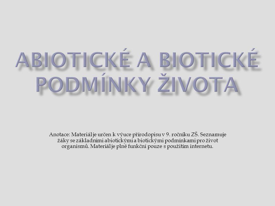 Abiotické a biotické podmínky života