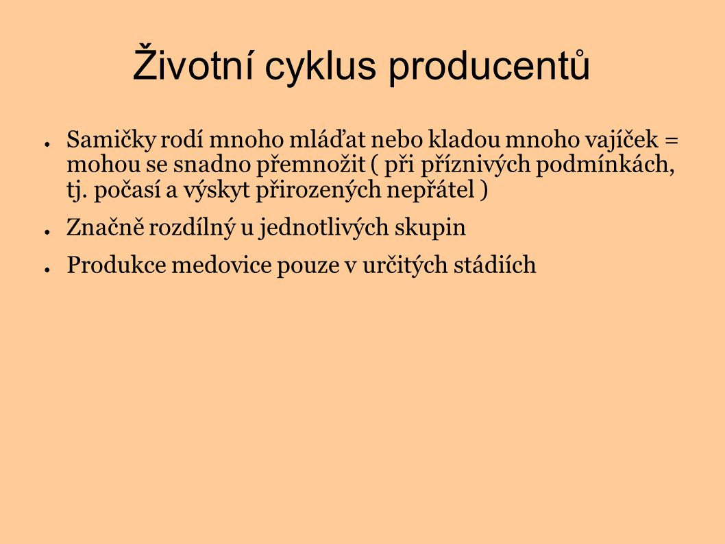 Životní cyklus producentů