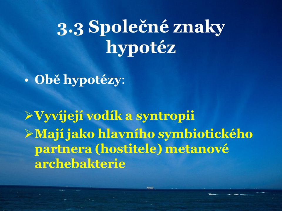 3.3 Společné znaky hypotéz