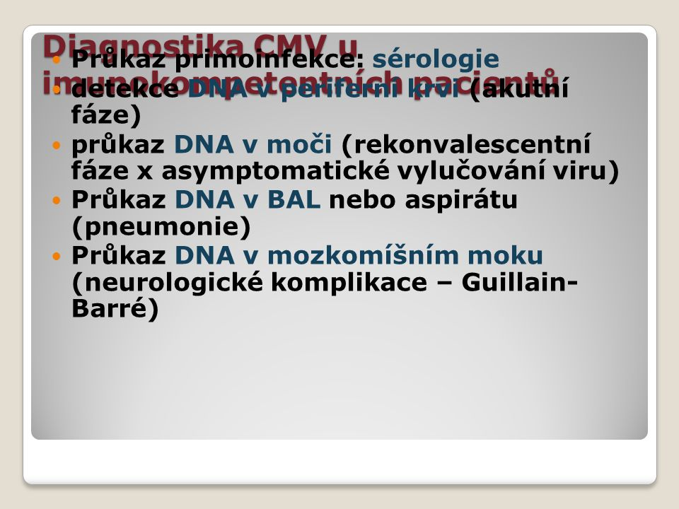 Diagnostika CMV u imunokompetentních pacientů