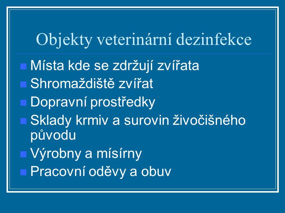 Objekty veterinární dezinfekce