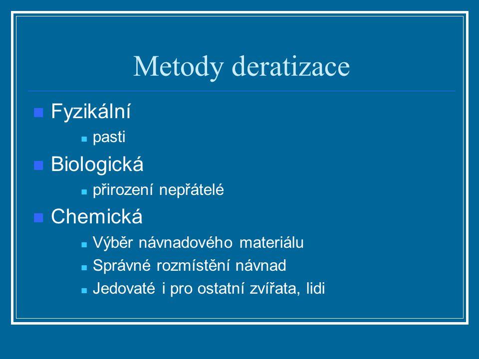 Metody deratizace Fyzikální Biologická Chemická pasti
