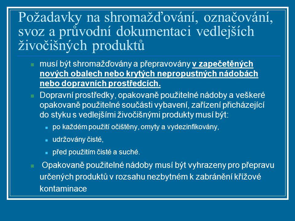 Požadavky na shromažďování, označování, svoz a průvodní dokumentaci vedlejších živočišných produktů