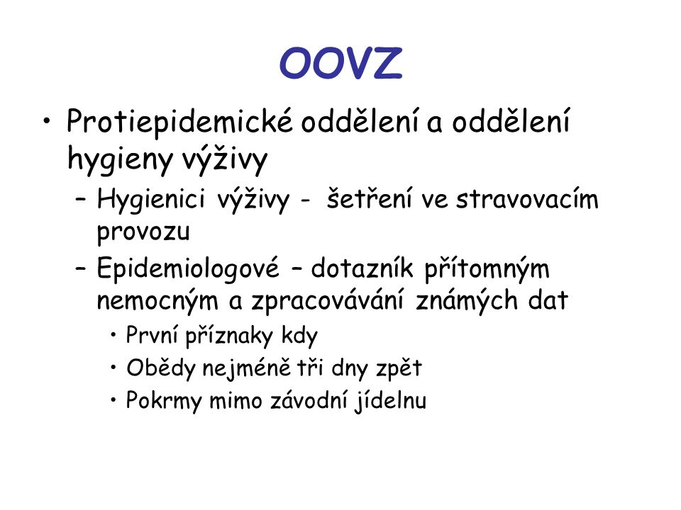 OOVZ Protiepidemické oddělení a oddělení hygieny výživy