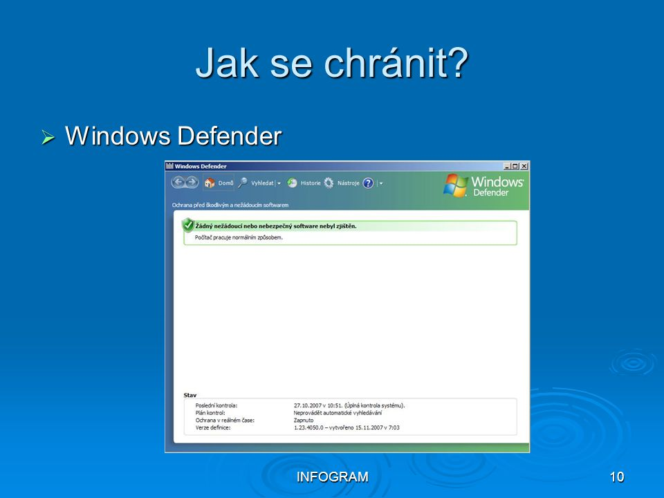 Jak se chránit Windows Defender INFOGRAM