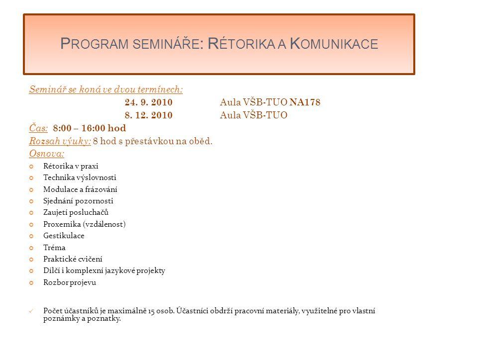 Program semináře: Rétorika a Komunikace